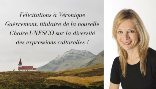Véronique Guèvremont obtient une Chaire UNESCO