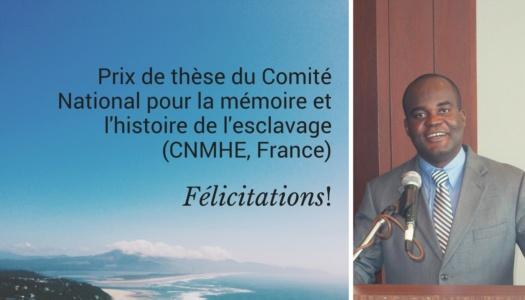 Jean-Ronald Augustin obtient le prix de thèse du Comité National pour la Mémoire et l'Histoire de l'Esclavage
