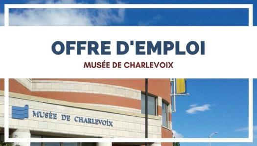 Offre d'emploi | Musée de Charlevoix