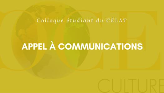 Appel à communications | CÉLAT-Étudiants