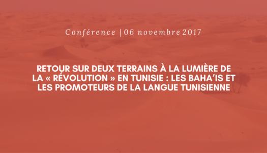 Conférence | Retour sur deux terrains à la lumière de la « révolution » en Tunisie