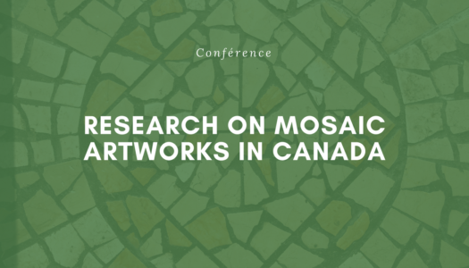 Research on Mosaic Artworks in Canada: The Italian (and especially Friulian) Contribution
