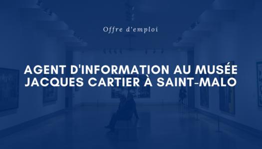 Offre d'emploi au Musée Jacques-Cartier à Saint-Malo