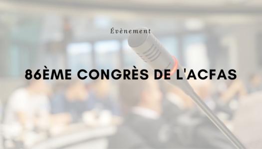 86ème Congrès de l'ACFAS à Chicoutimi