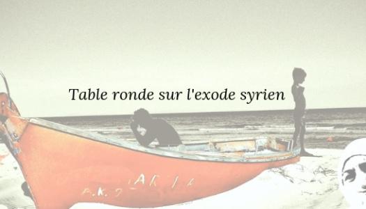 Table ronde sur l'exode syrien
