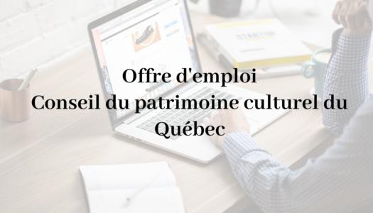 Offre d'emploi   Conseil du patrimoine culturel du Québec