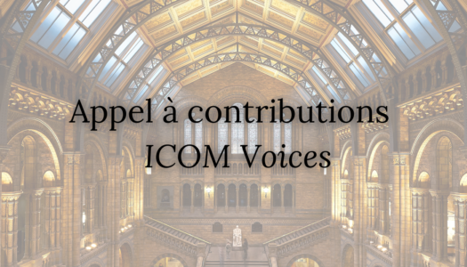 Appel à contributions : ICOM Voices